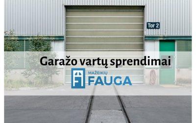 Garažo vartų sprendimai
